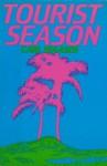 Tourist Season - Carl Hiaasen