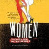Women: A Novel (Audio) - Charles Bukowski