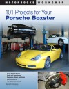101 Projects for Your Porsche Boxster - Wayne R. Dempsey