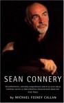 Sean Connery - Michael Feeney Callan