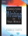 Connections: Writing for Your World [With CDROM] - Doris D. Humphrey, Robert Conklin