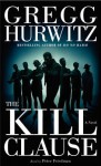 The Kill Clause: A Novel (Audio) - Gregg Hurwitz, Peter Friedman