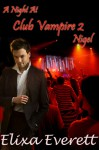 A Night at Club Vampire: Nigel - Elixa Everett