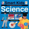 Smart Kids Science - Roger Priddy