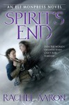 Spirit's End - Rachel Aaron