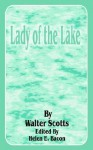 Lady of the Lake - Walter Scott, Helen E Bacon