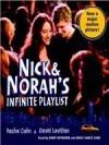 Nick & Norah's Infinite Playlist - Rachel Cohn, David Levithan, Kirby Heyborne, Emily Janice Card