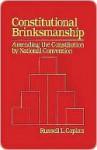 Constitutional Brinksmanship - Russell Caplan