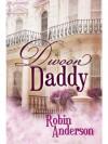 Divoon Daddy - Robin Anderson