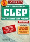 How to Prepare for the CLEP, College-Level Examination Program General Examinations - William C. Doster, Laurie E. Rozakis