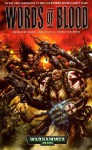 Words of Blood (Warhammer 40,000 Novels) - Marc Gascoigne