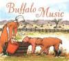Buffalo Music - Tracey Fern, Lauren Castillo