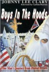 Boys in the Hoods - Johnny Lee Clary