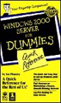 Microsoft Windows 2000 Server for Dummies Quick Reference - Sue Plumley