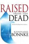 Raised from the Dead - Reinhard Bonnke