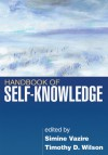 Handbook of Self-Knowledge - Simine Vazire, Timothy D. Wilson