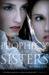 Prophecy of the Sisters - Michelle Zink