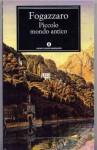 Piccolo mondo antico - Antonio Fogazzaro