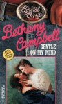 Gentle On My Mind - Bethany Campbell