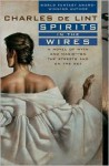 Spirits in the Wires (Newford, #13) - Charles de Lint