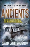 Ancients: Event Group Thriller #3 (Event Group Thriller 3) - David Lynn Golemon