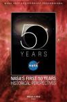 NASA's First 50 Years: Historical Perspectives; NASA 50 Anniversary Proceedings - NASA