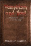 Vampirism And You! - Missouri Dalton