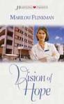 Vision of Hope (Heartsong Presents #442) - Marilou H. Flinkman
