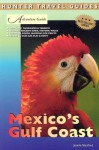 Adventure Guides Mexico's Gulf Coast (Adventure Guides Series) - Joanie Sanchez