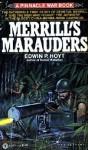 Merrill's Marauders - Edwin Palmer Hoyt