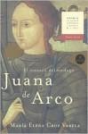 Juana de Arco: El Corazon del Verdugo - Maria Elena Cruz Varela