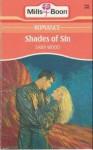 Shades of Sin (Mills & Boon Romance, #3931 - Sara Wood