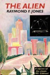 The Alien - Raymond F. Jones