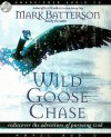 Wild Goose Chase: Rediscover the Adventure of Pursuing God - Mark Batterson