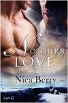 Northern Love - Nica Berry