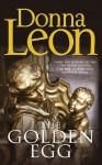 The Golden Egg (Commissario Brunetti 22) - Donna Leon