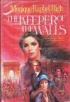 The Keeper of the Walls - Monique Raphel High