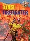 Forest Firefighter - William David Thomas
