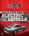 Build Your Own Electric Vehicle - Seth Leitman, Bob Brant
