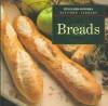 Breads (Williams Sonoma Kitchen Library) - Jacqueline Mallorca