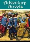 The Essential Adventure Collection - Jack London, Edgar Rice Burroughs, H. Rider Haggard, Rafael Sabatini, Alexandre Dumas