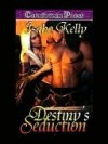 Destiny's Seduction - Isabo Kelly