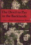 The Devil to Pay in the Backlands - João Guimarães Rosa
