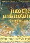 Into the Unknown - Terry Carr