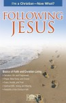 Following Jesus Pamphlet: I'm a Christian - Now What? - Rose Publishing