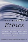 The Turn to Ethics - Marjorie Garber, Rebecca L. Walkowitz