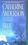 Blue Skies - Catherine Anderson