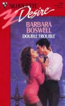 Double Trouble (Silhouette Desire, #749) - Barbara Boswell