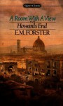 A Room with a View and Howards End: (A Modern Library E-Book) - E.M. Forster