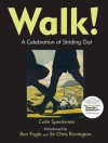Walk!: A Celebration of Striding Out. by Colin Speakman - Colin Speakman, Ben Fogle, Chris Bonington